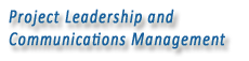 Project Leadership and Communications Management